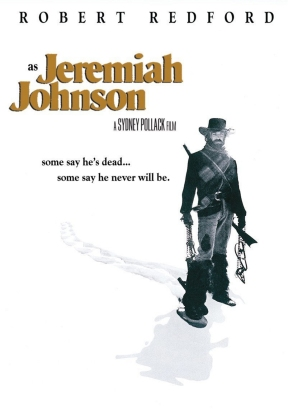 Jeremiah Johnson poster, 1972 film by Sydney Pollack, starring Robert Redford.