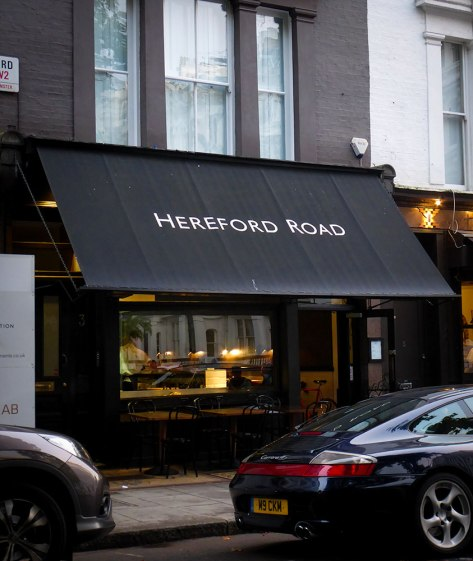 The Hereford Road restaurant is between the Bayswater area and its upscale neighbor, the affluent Notting Hill.